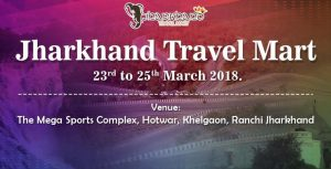 Jharkhand Travel Mart, 2018 | Travelosthan com
